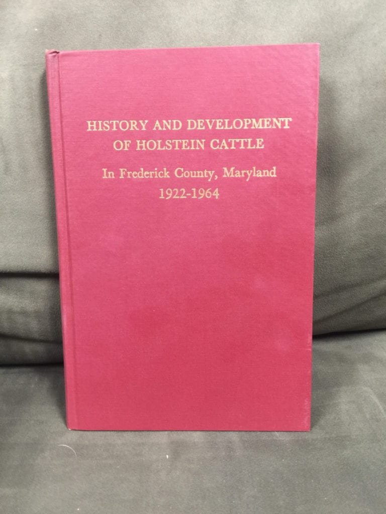 History and Development of Holstein Cattle in Frederick County, Maryland, 1922-1964