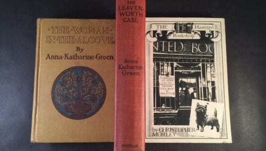Anna Katharine Green and Christopher Morley Books