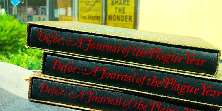 Defoe: A Journal of the Plague Year